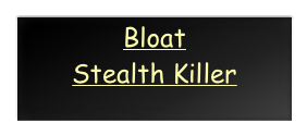 Bloat