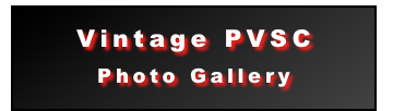 Vintage PVSC Photo Gallery