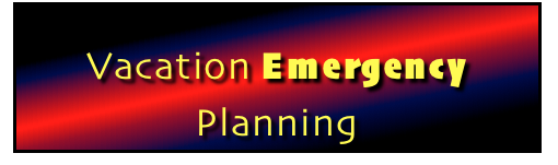 Vacation Emergency Planning