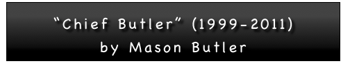 """Chief Butler"" (1999-2011)